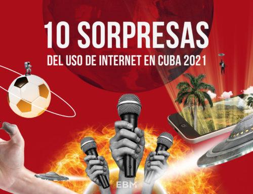 10 Sorpresas del Uso de Internet en Cuba 2021
